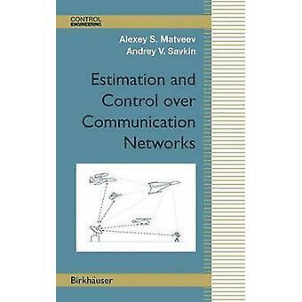 Estimativa e controle sobre as redes de comunicação por Matveev & Alexey S.