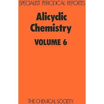 Alicyclische chemie Volume 6 door McKervey & M A