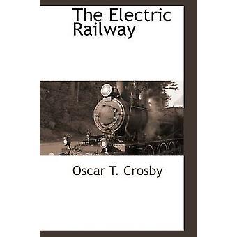クロスビー ・ オスカー t. による電気鉄道
