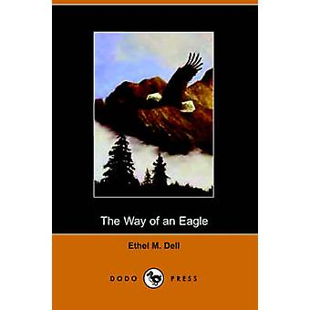 The Way of an Eagle by Dell & Ethel M.