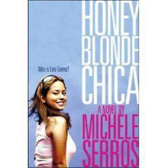 Honey Blonde Chica by Serros & Michele
