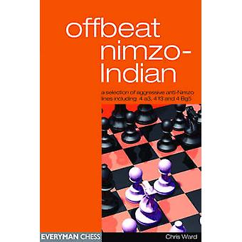 Offbeat NimzoIndian by Ward & Chris