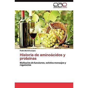 Historia de Aminoacidos y Proteinas door Montilla