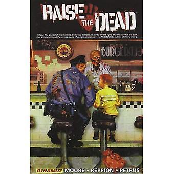 Raise the Dead, Volume 1