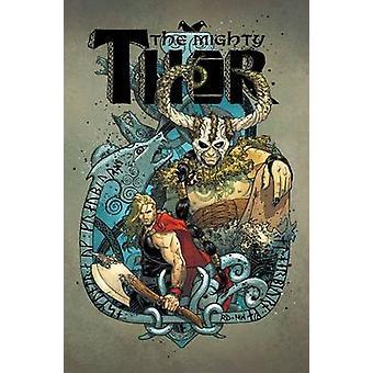 Mighty Thor Vol. 2 - Vol. 2 by Jason Aaron - Russell Dauterman - Rafa
