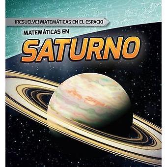 Matematicas En Saturno (Math on Saturn) by Mark Harasymiw - 978148245