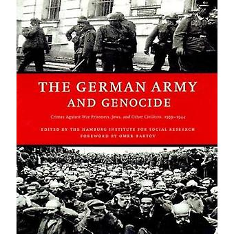 The German Army and Genocide - Crimes Against War Prisoners - Jews - a
