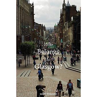 Vem tillhör Glasgow? av Mary Edward - 9781910745663 bok