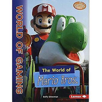 Le monde de Mario Bros (Searchlight Books the World of Gaming)