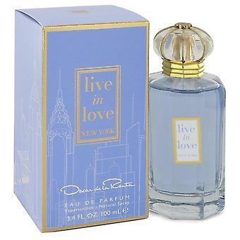 Live In Love New York Eau De Parfum Spray By Oscar De La Renta 100 ml