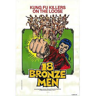 18 homens de bronze Movie Poster Print (27 x 40)