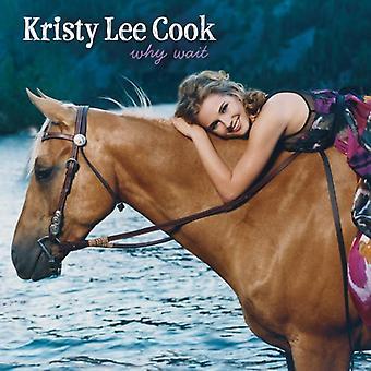 Kristy Lee Cook - Hvorfor vente [CD] USA import