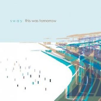 Sway - dette var morgen [CD] USA importerer