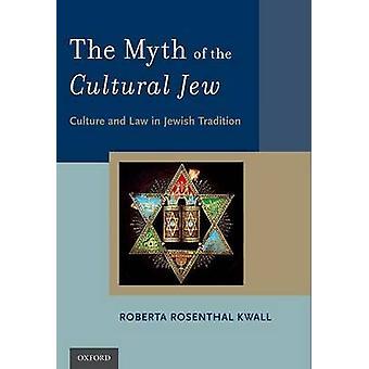 文化のユダヤ人 - 文化および法律によってユダヤ人の伝統の神話