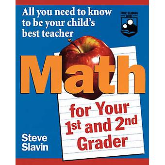 Math for Your First and Second Grader - All You Need to Know to Be You