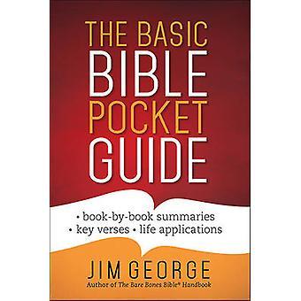The Basic Bible Pocket Guide - *Book by Book Summaries *Key Verses *Li