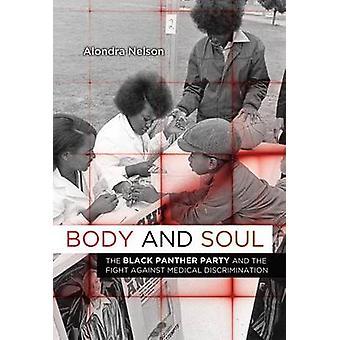 Körper und Seele - die Black Panther Party und die Bekämpfung der medizinischen