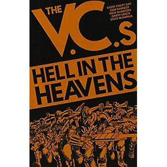 The V.C.'s - Hell in the Heavens by Gerry Finley-Day - 9781781083284 B