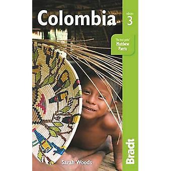 Colombia (3: e reviderade upplagan) av Sarah Woods - 9781841629216 bok