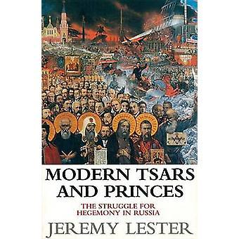Moderne zarer og Princes - kamp for overherredømme i Rusland af Jere