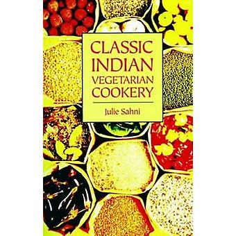 Classic Indian Vegetarian Cookery by Julie Sahni - 9781904010579 Book