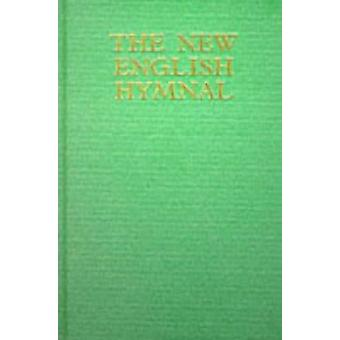 The New English Hymnal - Full Music and Words by Morehouse Publishing