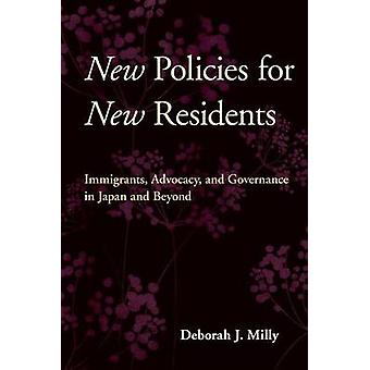 New Policies for New Residents - Immigrants - Advocacy - and Governanc