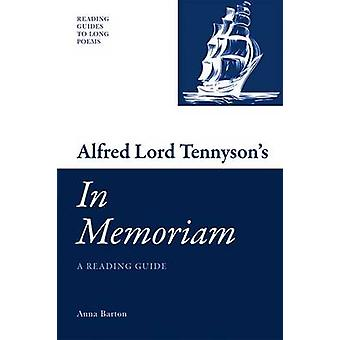 Alfred Lord Tennyson's 'In Memoriam' - A Reading Guide by Anna Barton