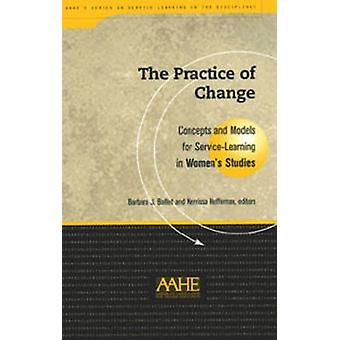 Practice of Change - Concepts and Models for Service-learning in Women