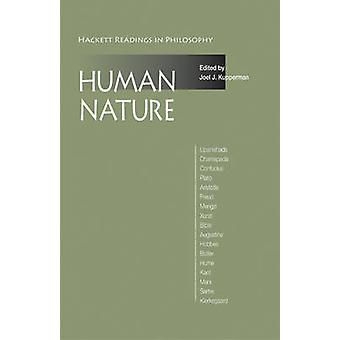 Human Nature - A Reader by Joel J. Kupperman - 9781603847469 Book