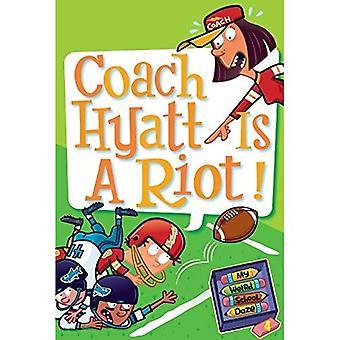 O treinador Hyatt é um motim! (Meu estranho School Daze série)