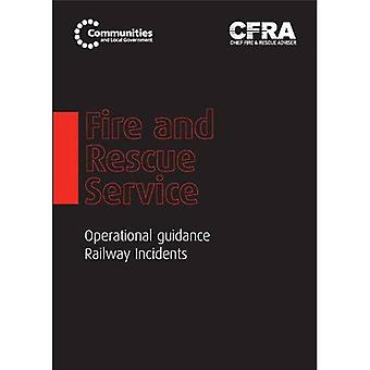 Fire and Rescue Service Operational Guidance - Railway Incidents (Department for Communities and Local Government...