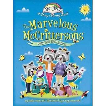 Storyland: Die wunderbare McCrittersons - Road-Trip zu Oma: eine Geschichte Malbuch