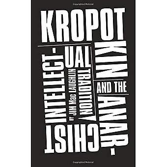 Kropotkin och anarkistiska intellektuella traditionen