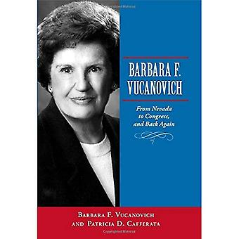 Barbara F. Vucanovich: From Nevada to Congress, and Back Again