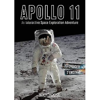 Apollo 11: An Interactive Space Exploration Adventure (You Choose: You Choose: Space)