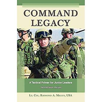 Command Legacy: A Tactical Primer for Junior Leaders