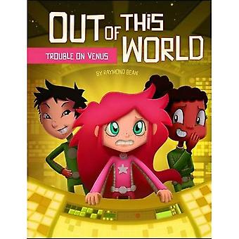 Trouble on Venus (Out of This World: Out of This World)