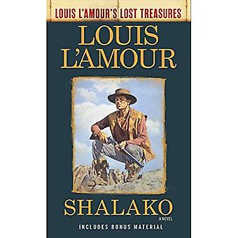 Shalako (Louis l'Amour's förlorade skatter) (Louis L'Amour's förlorade skatter)