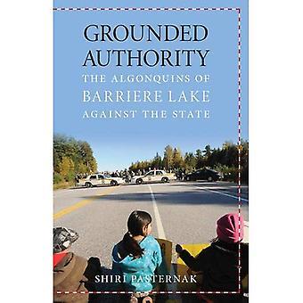 Geerdete Behörde: Die Algonkin Barriere See gegen den Staat