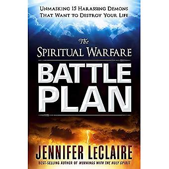 Andlig krigföring slaget planen: Demaskering 15 trakasserande demoner som vill förstöra ditt liv