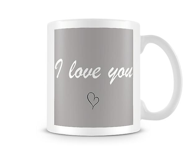 I Love You Grey Background Mug