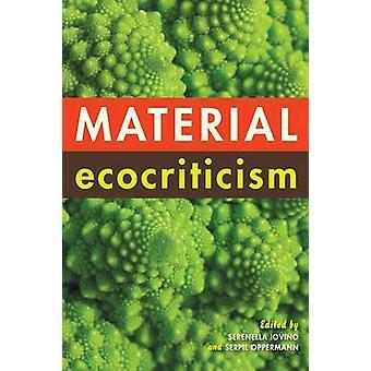Materielle ökokritischer durch Iovino & Serenella