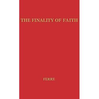 Endgültigkeit des Glaubens durch Ferre & Nels Fredrick Solomo