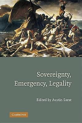 Sovereignty Emergency Legality by Sarat & Austin