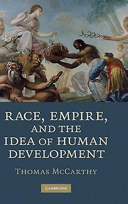 Race Empire and the Idea of Huhomme DevelopHommest by Mcvoiturethy & Thomas