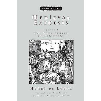 Medieval Exegesis Vol 1 by Lubac & Henri de