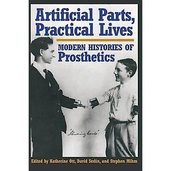 Kunstige dele praktiske liv moderne historier af proteser af Ott & Katherine