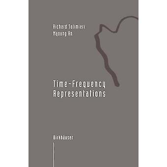 TimeFrequency Representations by tolimieri & Richard