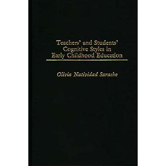 Teachers and Students Cognitive Styles in Early Childhood Education by Saracho & Olivia Natividad